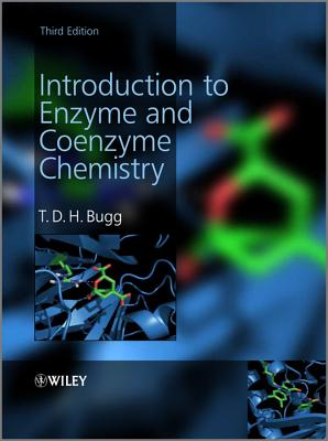 Introduction to Enzyme and Coenzyme Chemistry, 3rd Edition By Bugg, Timothy